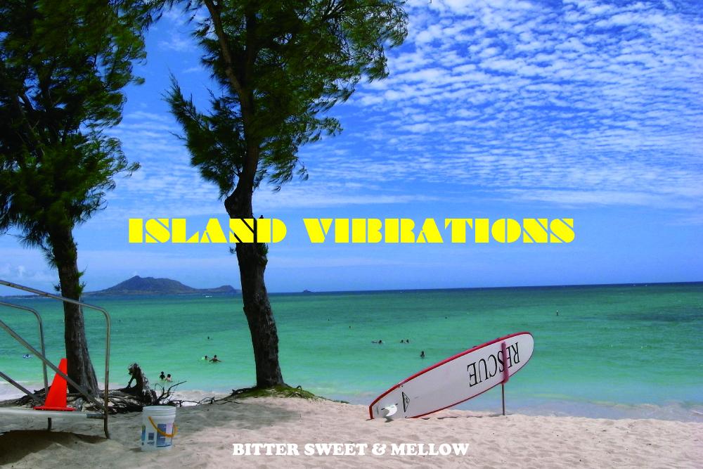 気分は南の島。トロピカルでエキゾチックで、メロウな15曲。BITTER SWEET & MELLOW : Island Vibrations【プレイリスト】